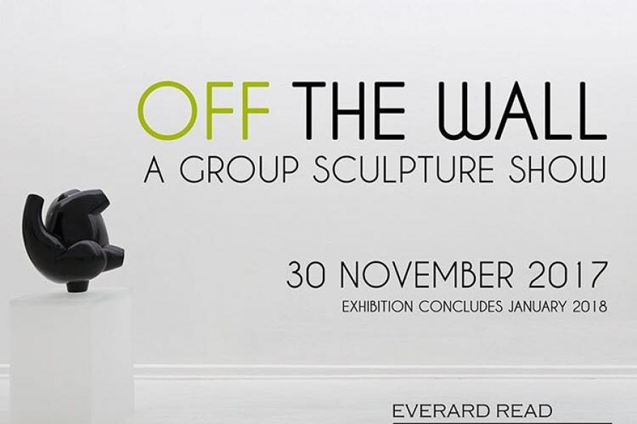 OFF THE WALL GROUP SCULPTURE SHOW BY EVERARD READ / CIRCA